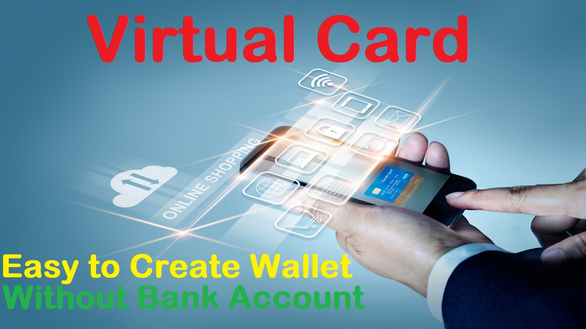 Get Free Your Perfect Virtual Card for online Shopping Without Bank Account for Online Shop Pay-outs