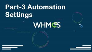 WHMCS Complete Starter Guide Configuration Settings Server Connection Modules Packages Setup part-03