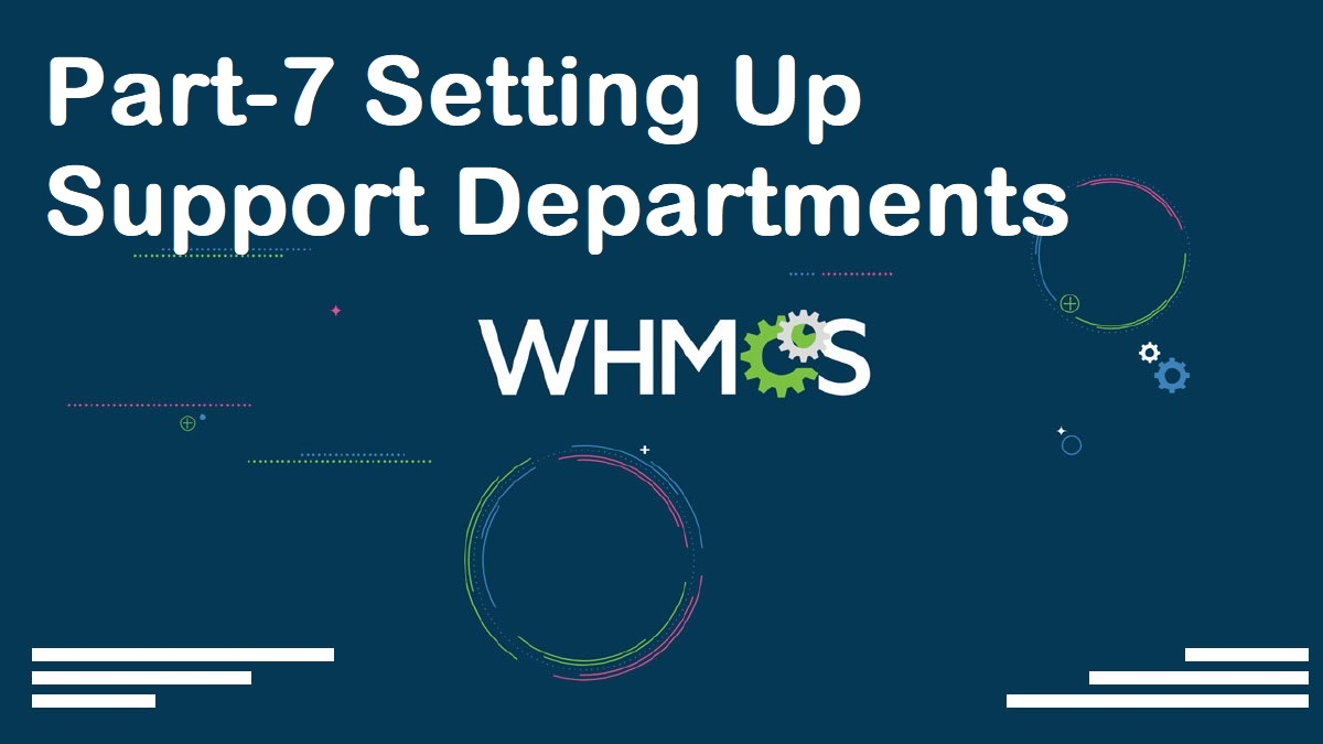 WHMCS Complete Starter Guide Configuration Settings Server Connection Modules Packages Setup part-07