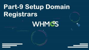 WHMCS Complete Starter Guide Configuration Settings Server Connection Modules Packages Setup part-09